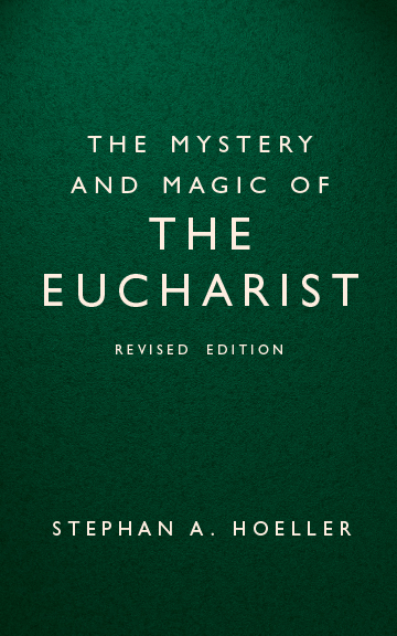 The Mystery and Magic of the Eucharist